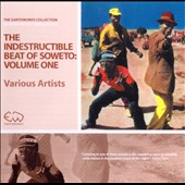 Various Artists: The Indestructible Beat of Soweto, Vol. 1