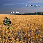 Karen Savoca: In the Dirt *