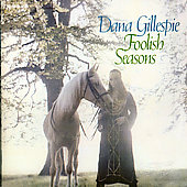 Dana Gillespie: Foolish Seasons