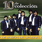 Los Barón de Apodaca: 10 de Colleccion