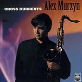 Alex Murzyn: Cross Currents