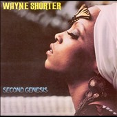 Wayne Shorter: Second Genesis [Bonus Tracks]