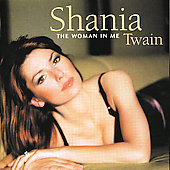 Shania Twain: Woman In Me