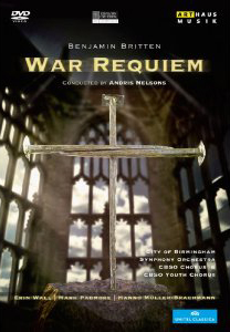 Britten: War Requiem / Erin Wall, Mark Padmore, Hanno Muller-Brachmann. City Of Birmingham SO - Andris Nelsons [DVD]