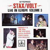 Various Artists: Stax/Volt Revue, Vol. 3: Live in Europe - Hit the Road Stax [22 Tracks]