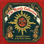 The Revels (Arts Ensemble): Christmas Revels Collection: Six Centuries of European & American Christmas Music [Box]