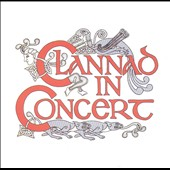 Clannad: Clannad in Concert