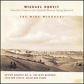 Horvit: The Wide Missouri / Dan WIllet, Esterhazy Quartet