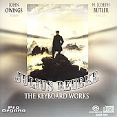 Julius Reubke: Keyboard Works / John Owens, Joseph Butler