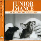 Junior Mance: Shadow of Your Smile
