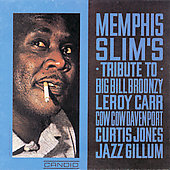 Memphis Slim: Memphis Slim's Tribute to Big Bill Broonzy, Leroy Carr, Cow Cow Davenport, Curtis Jones, Jazz Gillum