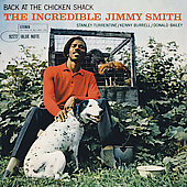 Jimmy Smith (Organ): Back at the Chicken Shack [RVG] [Remaster]