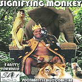 Poonanny: The Signifying Monkey *