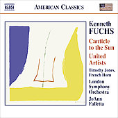 American Classics - Fuchs: Canticle to the Sun, etc
