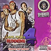 Mike Jones (Rap): Running 4 President 2K8: Chopped Not Slopped [PA]