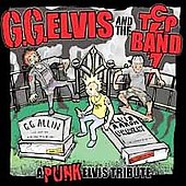 G.G. Elvis & the T.C.P. Band: Back from the Dead [PA]