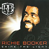Richie Booker Marley: Shine the Light