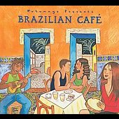 Various Artists: Putumayo Presents: Brazilian Cafe [Digipak]