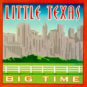 Little Texas: Big Time