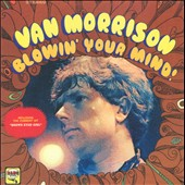 Van Morrison: Blowin' Your Mind! [Digipak]