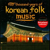 Various Artists: Four Thousand Years of Korean Folk Music
