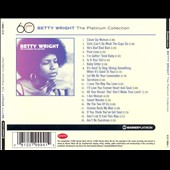 Betty Wright: The Platinum Collection *