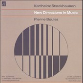 Karlheinz Stockhausen: New Directions In Music