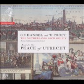 Music for the Peace of Utrecht / Netherlands Bach Society