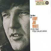 Tony Joe White: The Best of Tony Joe White
