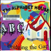 The Alphabet House: Bridging the Gap