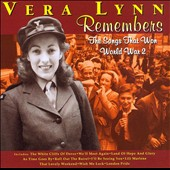 Vera Lynn: Vera Lynn Remembers: The Songs That Won World War 2