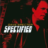 Dave Specter: Spectified