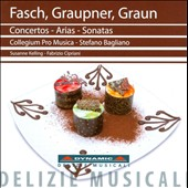 Fasch, Graupner, Graun: Concertos, Arias, Sonatas