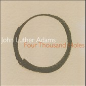 John Luther Adams: Four Thousand Holes