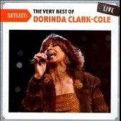 Dorinda Clark-Cole: Setlist: The Very Best of Dorinda Clark-Cole Live