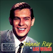 Johnnie Ray (Vocal): In Las Vegas