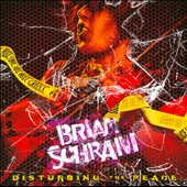 Brian Schram/Brian Schram Band: Disturbing The Peace