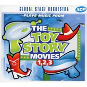 Global Stage Orchestra: Plays Music from the Toy Story Movies: 1 2 3