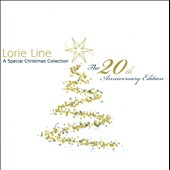 Lorie Line: A  Special Christmas Collection: 20th Anniversary Edition