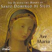 Ave Maria / Benedictine Monks of Santo Domingo de Silos
