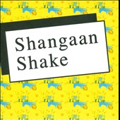 Various Artists: Shangaan Shake
