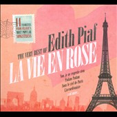 Édith Piaf: La  Vie En Rose: The Very Best of Edith Piaf [EMI]