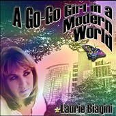 Laurie Biagini: A Go-Go Girl in a Modern World
