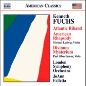 Kenneth Fuchs: Atlantic Riband; American Rhapsody; Divinum Mysterium / Michael Ludwig, violin; Paul Silverthorne, viola