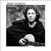 Bert Jansch: Heartbreak [Digipak]