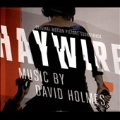 David Holmes: Haywire [Original Motion Picture Soundtrack] [Digipak]
