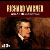 Richard Wagner: Great Recordings - Four complete operas plus the