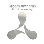 Various Artists: Cream Anthems 20th Anniversary [Box]