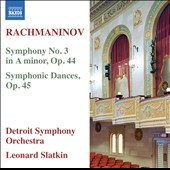 Rachmaninov: Symphony No. 3; Symphonic Dances / Leonard Slatkin, Detroit SO