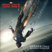 Various Artists: Iron Man 3: Heroes Fall: Music Inspired by the Motion Picture